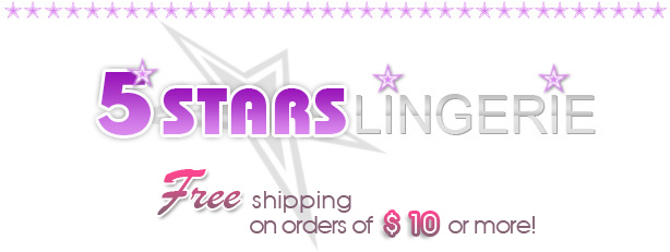 www.5StarsLingerie.com - your sexy lingerie online store!